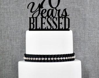 70 Years Blessed Birthday Cake Topper, Elegant 70th Cake Topper, 70th Anniversary Cake Topper- (T260-70)