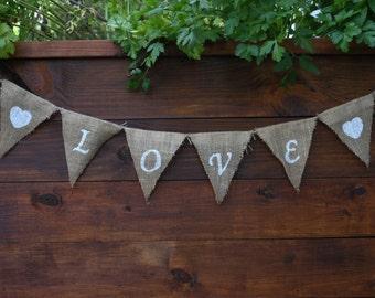 LOVE Banner   LOVE Burlap Banner   Engagement Banner   Wedding Banner   Rustic Wedding Decor   LOVE Sign   Family Photo Shoot   Rustic Love