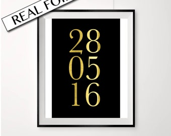 DATE custom print // real gold foil // baby print // anniversary print // wedding date print // nursery birthdate poster // gold and black