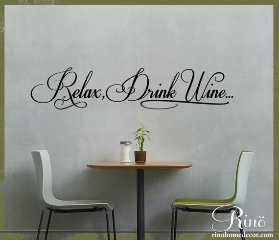 Relax drink wine kitchen wall decal wall art dining room for Dining room wall art stickers