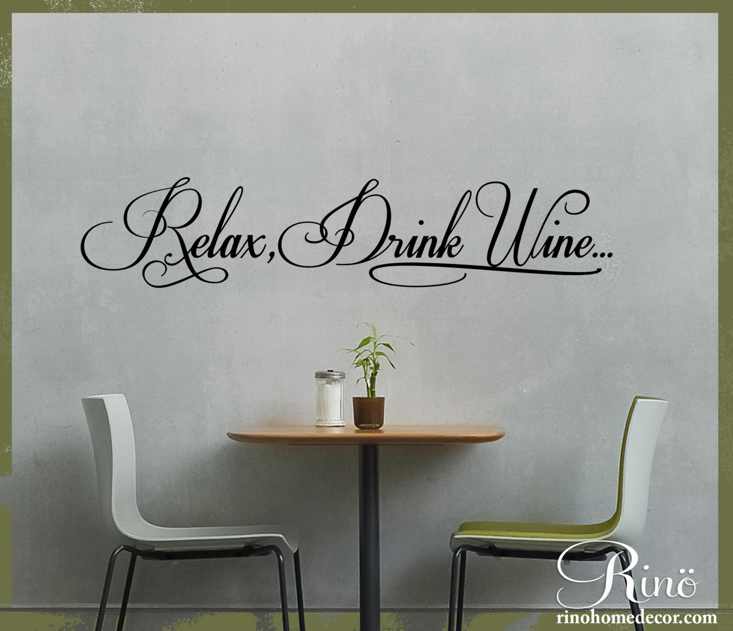 Relax Drink Wine Kitchen Wall Decal Wall Art Dining Room