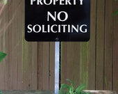 Private Property NO SOLICITING Yard Sign for home or office