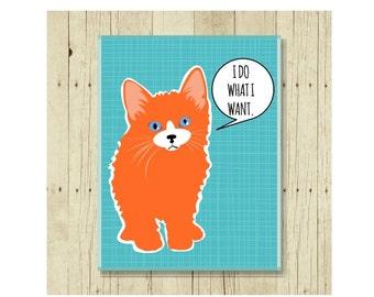 Cat Magnet, Refrigerator Magnet, Cat Lover Gift, Gift Under 10, Orange Cat, Small Gift, I Do What I Want, Cat Art, Gift For Boss Gift Magnet