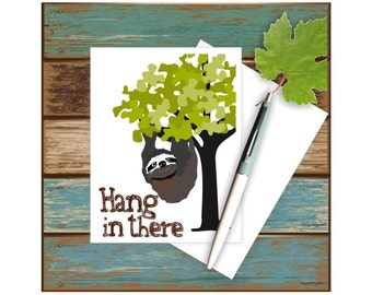 Hang In There, Get Well Card, Thinking of You, Encouragement Card, Pun Card, Get Well Wishes, Card for Him, Card for Friend, Cute Sloth