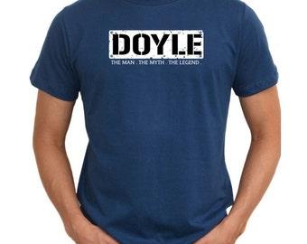 Doyle  The Man  The Myth  The Legend T-Shirt