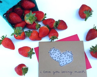I Love You Berry Much. Strawberry Card.