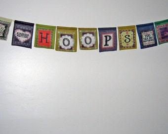 Hoolah Hoop Sign, Hoop Bunting, Bunting, Boho, Free Spirit, Hula Hooping, Words, Positive, Signs, Vendor Supplies, Prayer Flags, Festival