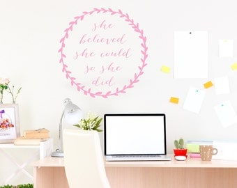 She Believed She Could So She Did Wall Decal. Office or Studio Decor. Inspirational quote vinyl decal. Vinyl Wall Art.