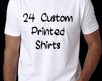24 Custom Personalized shirts, Bulk T-Shirt Orders, Wholesale Shirts, Quantity Discounts, Company Tees, Family Reunions, Events