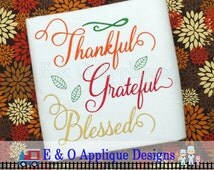 Thanksgiving Embroidery Design - Thankful Embroidery Saying - Grateful - Blessed Embroidery Design - Thanksgiving Machine Embroidery Design