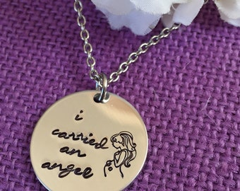 Miscarriage Necklace - Miscarriage Jewelry Child loss - I carried an angel - Mommy of an angel - Miscarriage keepsake - Memorial - Sympathy