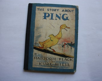 The Story About Ping by Marjorie Flack and Kurt Wiese First Edition