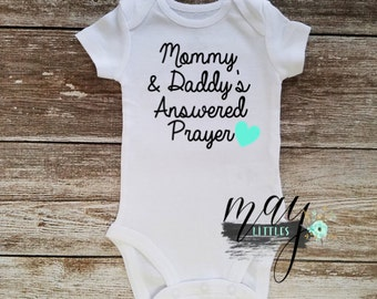 Mommy and Daddy's Answered Prayer Christian Baby Onesie