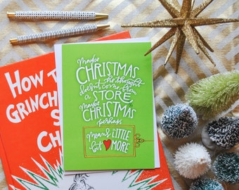 how the grinch stole christmas christmas greeting card // christmas means a little bit more card // holiday greeting card