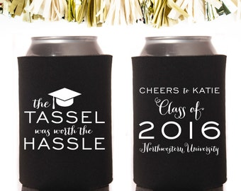 Graduation The Tassel Was Worth the Hassle Can Cooler: Custom and Personalized Party Favors