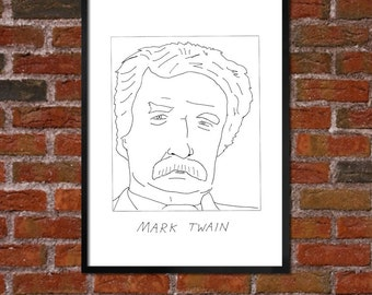Badly Drawn Mark Twain - Literary Poster - *** BUY 4, GET A 5th FREE***