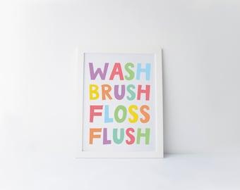 Wash Brush Floss Flush, Bathroom Art, Kids Bathroom Art, Bathroom print, Bathroom Rules, Childrens Bathroom, Bathroom Wall Art, Printable