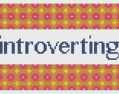 Introvert Introverting Funny Cross Stitch Pattern, Cross Stitch Border, Instant Download, Floral Border, Geometric Border