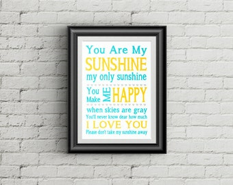 You Are My Sunshine Wall Art Print Childrens Nursery Decor You Are My Sunshine My Only Sunshine Kids Room Decor