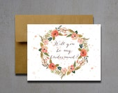 Pink and Peach Watercolor Flower Will You Be My Bridesmaid - Will you be my bridesmaid - Wedding card - will you be my matron of honor