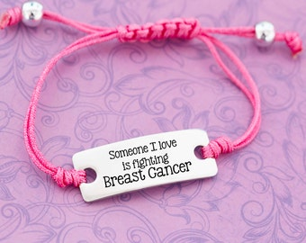 Someone I Love is Fighting Cancer - Breast Cancer - Awareness Jewelry - Awareness Bracelet - Adjustable Bracelet - Engraved Jewelry