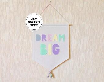Dream Big Banner / Fabric Wall Banner / Kids banner / canvas banner / Baby nursery decor / baby shower gift / Birthday gift / Home decor