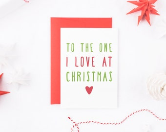 Love Christmas Card, To the One I Love At Christmas, Christmas Card Husband, Christmas Card Wife, Card For Boyfriend, Card For Girlfriend