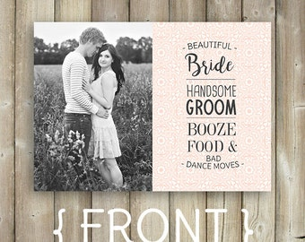 Save The Date - Beautiful Bride, Handsome Groom - Booze & Food - Bad Dance Moves - DIGITAL FILE
