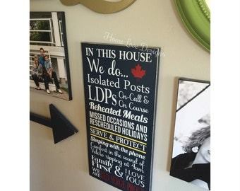 In This House RCMP Sign