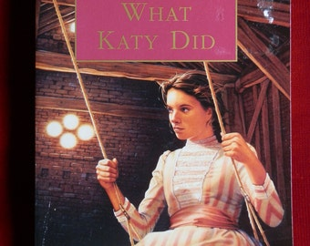 Vintage Paperback Book: What Katy Did by Susan Coolidge Puffin Classics 1995