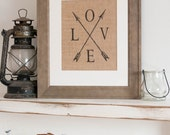 LOVE and Arrows Sign, Burlap Print, Wedding Gift, Burlap Home Decor, Couples Gifts, Burlap Wall Art, Anniversary Gift, Engagement Gift, Love