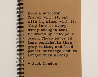Writing Journal Notebook - Travel With Notebook - Jack London Quote - 5 x 7 Journal, Notebook, Sketchbook, Diary, Scrapbook