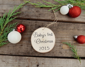 Baby's First Christmas - New Baby- First Christmas Ornament- Wood Ornament- Personalized Ornament-  Rustic Christmas
