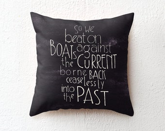 Pillow Case, The Great Gatsby quote black and white cushion cover, decorative throw pillow, back to school/graduation gift, dorm/room decor