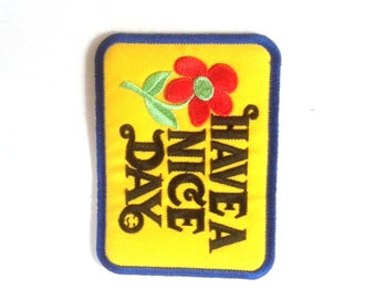 Have a Nice Day Embroidered Applique Iron on Patch