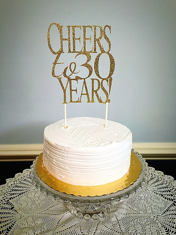 Cheers To 30 Years Glitter Cake Topper By Celebrationsbymaria