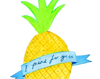 Pine For You Print - Lovely Pineapple