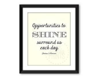 Shine quote, DIGITAL DOWNLOAD, Thomas S Monson quote, religious quote, inspiring quote, lds quote, lds art, lds printable