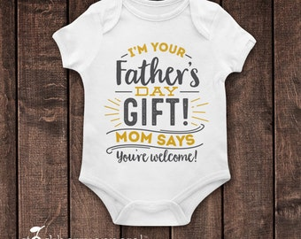 Fathers Day Gift from Baby - I'm your Father's Day Gift - Fathers Day Shirt from Kids - 1st Fathers Day - Fathers Day Gift from BabyGirl/Boy