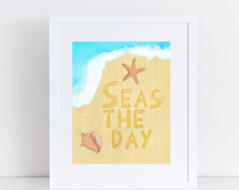Seas the Day - 8x10 Print