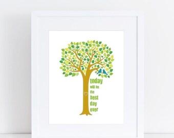 Best Day Ever Print, 8x10 Art Print, 8x10 Wall Art, Today is the Best Day Ever Art Print, Nursery, Kid's Art, Happy Art print