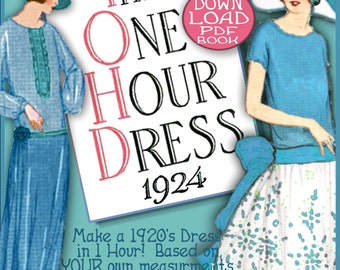 1920s 1 HOUR Dress -make Your own frock patterns DOWNTON Abbey Style - Enlarged Print - Vintage FLAPPER era e-booklet pdf