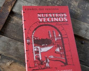 1944 NUESTROS VECINOS Vintage Spanish Notebook Journal