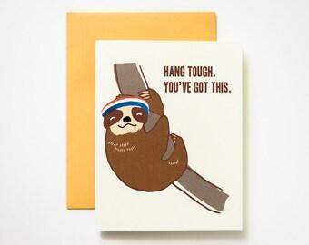 Hang Tough Sloth Encouragement Greeting Card