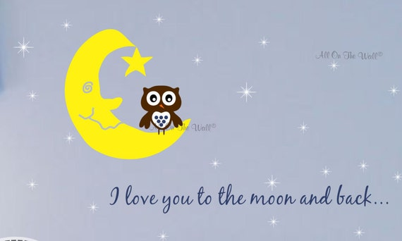 Nursery Owl Wall Decal Love You To The Moon Saying Wall Decal Baby Boy Nursery Decal Baby Girl Nursery Decal Moon Stars Wall Stickers Art