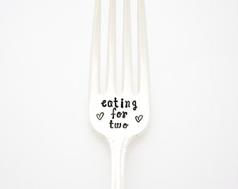 Eating for Two Fork. Hand Stamped fork for pregnancy announcement. Mom to be gift idea. Stamped Silverware. Dinner Fork, Stamped.