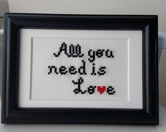 "Framed ""All You Need Is Love"" Cross Stitch"