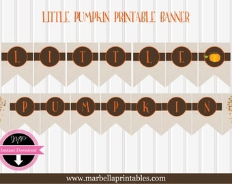 Little Pumpkin Banner/Little Pumpkin Baby Shower Banner/Instant Download/Baby Shower Decor/Little Pumpkin Theme Shower/Burlap/Gender Neutral