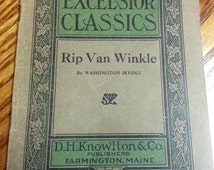 Early 1900's EXCELSIOR CLASSICS Rip Van Winkle by Washington Irving. D. H. Knowlton & Co PUBLISHERS
