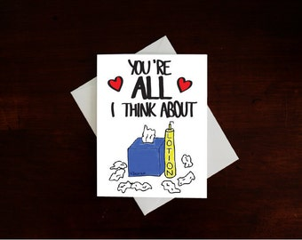 You're ALL I think about.... funny card, Valentine's Day card, adult card, inappropriate card, card for girlfriend, anniversary